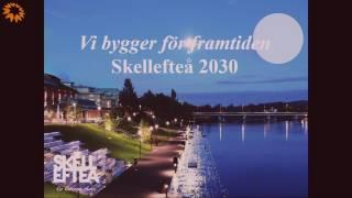 Skellefteå kommun morgonmöte 2017-04-07 - kommunens framtidsplaner för byggnation