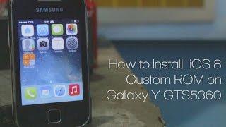 getlinkyoutube.com-How to Install iOS8 Custom ROM on Galaxy Y GTS5360
