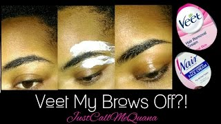 Veet/Nair Eyebrows | Let's See How This Goes!