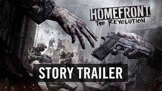 Homefront: The Revolution - Sztori Trailer