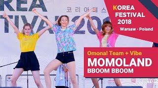[Korea Festival 2018] MOMOLAND (모모랜드)   BBoom BBoom (뿜뿜) (Dance Cover By Omona! Team + Vibe)