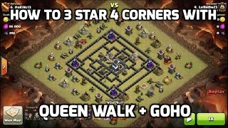 getlinkyoutube.com-How To 3 Star The 4 Corners Base With Queen Walk & Hogs - 2 Replays | Mister Clash | Clash of Clans