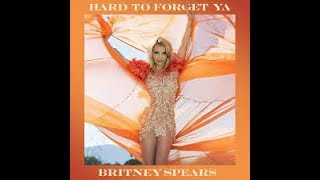 HARD TO FORGET YA - BRITNEY SPEARS  karaoke version ( no vocal ) lyric