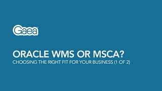 getlinkyoutube.com-Oracle WMS or MSCA? Choosing the right fit for your business (Part 1 of 2)