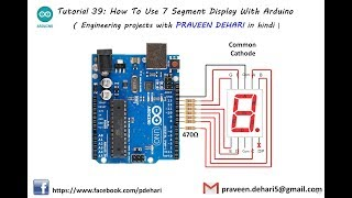 How To Use 7 Segment Display With Arduino : Tutorial 39