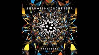 Submotion Orchestra - Thinking