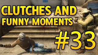 getlinkyoutube.com-CS GO Funny Moments and Clutches #33 CSGO