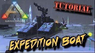 getlinkyoutube.com-Expedition Boat Tutorial - Ark Survival Evolved