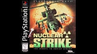 getlinkyoutube.com-Nuclear Strike (PS1, SLUS-00518, normal difficulty, no death)