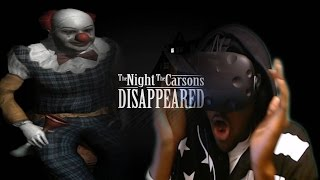 getlinkyoutube.com-ALMOST CRIED  | The Night The Carson's Disappeared HTC Vive