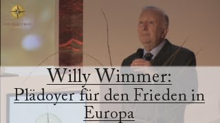 Plädoyer für Frieden in Europa (Willy Wimmer)