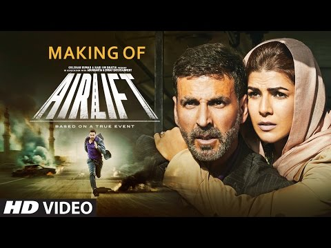 Making of Airlift Movie | Akshay Kumar & Nimrat Kaur | Raja Krishna Menon