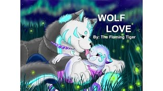 getlinkyoutube.com-WOLF LOVE - COMPLETE ANIMATION