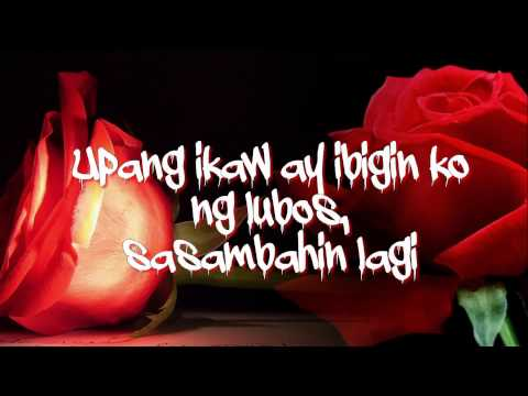 Dahil Mahal Kita - Jovit Baldivino (Lyrics)