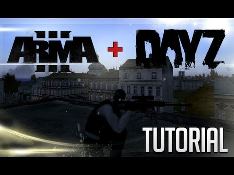 Arma 3: DayZ Tutorial [FR][NO FAKE]