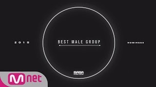 getlinkyoutube.com-2015 MAMA [Best Male Group Nominees] 151202 EP.1