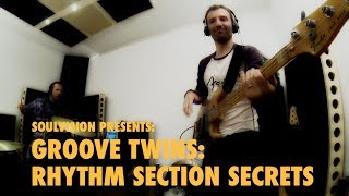 getlinkyoutube.com-GROOVE TWINS: RHYTHM SECTION SECRETS