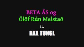 Beta Ás og Ólöf Rún Melstað - Inní Mér ft. Rax Tungl