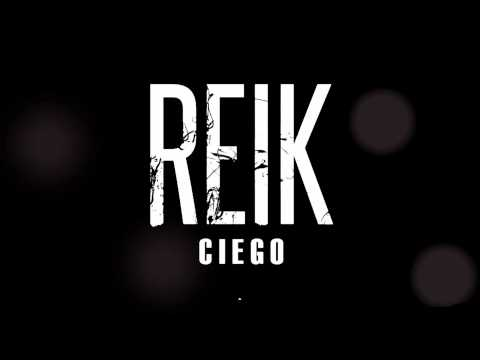 Reik - CIEGO (Audio)