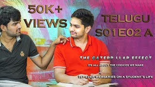 THE CATERPILLAR EFFECT | S01E02A | Telugu Web series on Student's Life| Directed by Vikas Thippani