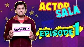 getlinkyoutube.com-Actor Sala | Ep - 1 | Siddharth Chandekar's Funny Audition | Sexy Vada Pav Recipe