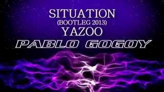 getlinkyoutube.com-Situation --  Yazoo  (Bootleg 2013 by Pablo Godoy )