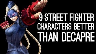 getlinkyoutube.com-9 Street Fighter Characters Better Than Decapre for Ultra Street Fighter 4