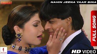getlinkyoutube.com-Nahin Jeena Yaar Bina Full Song | Chaahat | Shah Rukh Khan & Pooja Bhatt
