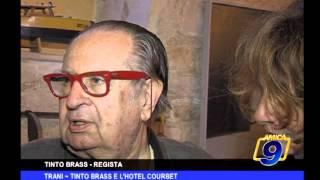 Trani   Tinto Brass e l'hotel Courbet