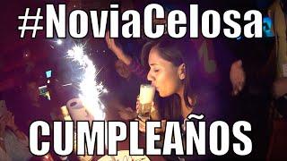 getlinkyoutube.com-CUMPLEAÑOS DE LA NOVIA CELOSA #AcompañameEnMiVida