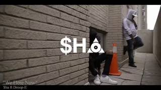 $ha - We Here Now ft. Droop-E
