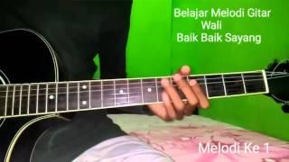 getlinkyoutube.com-Belajar Melodi Gitar Wali Baik Baik Sayang