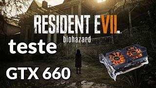 getlinkyoutube.com-teste resident evil 7 gtx 660