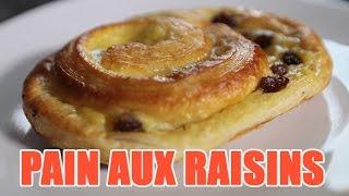 Recette pain aux raisins - délicieuses viennoiseries à faire à la maison
