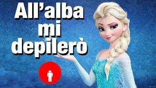 getlinkyoutube.com-Frozen - All'alba mi depilerò (Parodia) - Mattes