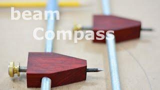 getlinkyoutube.com-Shop built - beam compass (trammel points)