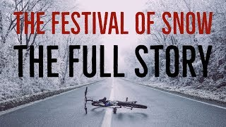 ''The Festival of Snow: The Full Story''' | THE CLASSIC YETI CREEPYPASTA