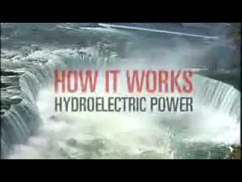 How it Works Hydroelectric Power
