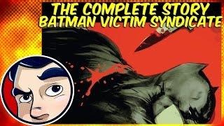"getlinkyoutube.com-Batman ""Victims Syndicate"" - Rebirth Complete Story"