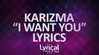 getlinkyoutube.com-Karizma - I Want You Lyrics