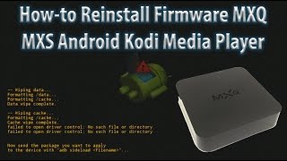 getlinkyoutube.com-How-to Reinstall Firmware MXQ MXS Android TV Kodi Media Player