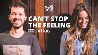Can't Stop The Feeling - Justin Timberlake (Di Dois Cover)