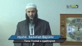 getlinkyoutube.com-Format e ngadhnjimit [HUTBE] - Hoxhë Sadullah Bajrami