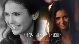 "getlinkyoutube.com-Elena Gilbert Tribute   ""She's a pretty special girl."""