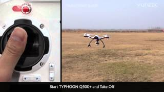 getlinkyoutube.com-YUNEEC TYPHOON Q500+ QUICK START GUIDE