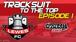 getlinkyoutube.com-Tracksuit to the Top: Episode 1 - My First Job  | Football Manager 2015