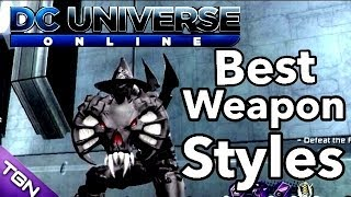 getlinkyoutube.com-DC Universe Online | Best Weapon Styles