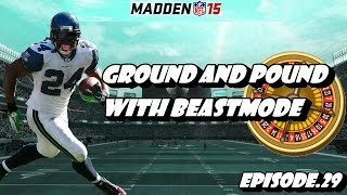 getlinkyoutube.com-Madden 15 Ultimate Team Roulette 2.0 Ep.29 - Ground and Pound With Beastmode