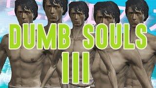 getlinkyoutube.com-Dumb Souls 3