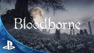 getlinkyoutube.com-Bloodborne - Undone by the Blood Trailer | The Hunt Begins | PS4